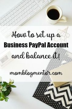 How To Set Up A Business PayPal Account And Balance It! - Whether or not you intend to monetize your blog, you may want to consider putting the expenses on your taxes as a sole proprietor. Setting up a business PayPal account is simple to do, but it is also important to know how to balance it.