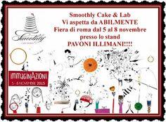 SmoothlyCakeDesign: SMOOTHLY ALLA FIERA ABILMENTE DI ROMA