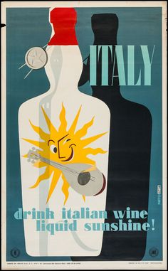"Italy Travel Poster (ENIT, 1955) ""Drink Italian Wine, Liquid Sunshine!"""