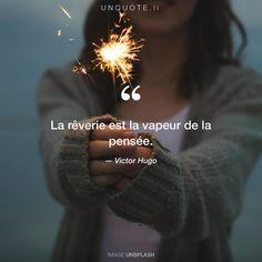 """Victor Hugo """"La rêverie est la vapeur de la pensée."""" Photo by Morgan Sessions / Unsplash"""