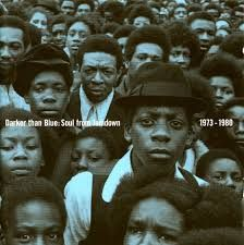 Darker Than Blue: Soul From Jamdown 1973-1980
