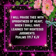 Psalms 119:7 (KJV)