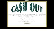 Cash Out. Great change-making game. Includes different levels.