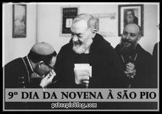 9º dia - Novena à São Pio ~ Padre Pio Blog