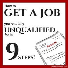 See my nine foolproof steps for perfecting your resume and preparing for AND NAILING a job interview.