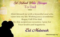 Eid Mubarak wishes and quotes to your dad with lots of love as Ramadan 2016 ends.