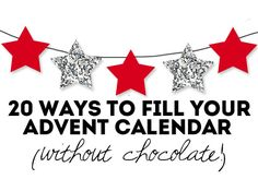 20 ways to fill your advent calendar (without chocolate!) | Mum's Grapevine