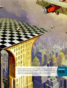 In 1919, it was predicted rooftop inner-city airports would be the thing in 1926