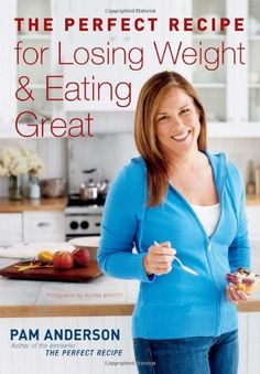 The Perfect Recipe for Losing Weight and Eating Great by Pam Anderson Executive Editor http://www.amazon.com/dp/0618835962/ref=cm_sw_r_pi_dp_xLeMwb0WCKEH6