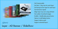 Layer - jQuery Ad Banner / Slideshow by FMedia Features:Full Customizable Set Start / Stay time for each layer Set Easing In / Out Type Set Animation Speed Cufon font support S Wordpress Template, Type Setting, Layers, Web Design, Banner, Coding, Ads, Templates, Scripts