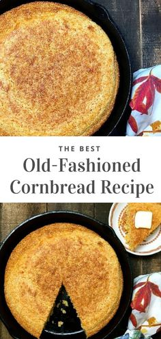 Hot out of the oven, this Southern-style Old-Fashioned Cornbread from the Deep South with its delicious corn flavor and crispy, crunchy edges has been a family favorite for generations. It's a quick and easy, gluten-free recipe. Classic cornbread, made with buttermilk in a cast-iron skillet, is a true Southern staple. #cornbread #southerncornbread #glutenfree #thanksgiving Recipes Kids Can Make, Easy Holiday Recipes, Easy Recipes, Old Fashioned Cornbread, Banana Bread Ingredients, Yeast Bread Recipes, Homemade Buttermilk, Cornbread Dressing, Food Words