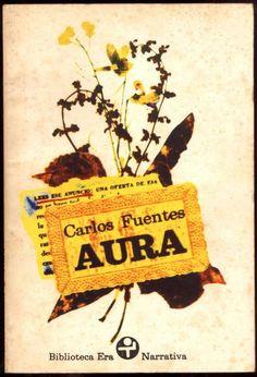 Aura - Carlos Fuentes (es el siguiente en mi lista!)