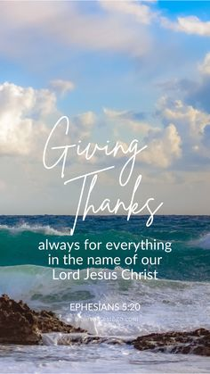 Giving Thanks - Ephesians 5:20