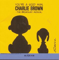 You're A Good Man, Charlie Brown - http://top100voices.com/youre-a-good-man-charlie-brown/