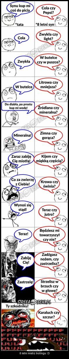 Tata i 8 letni syn Wtf Funny, Funny Cute, Hilarious, Polish Memes, Mexican Memes, Weekend Humor, Funny Mems, Satsuriku No Tenshi, Girlfriend Humor