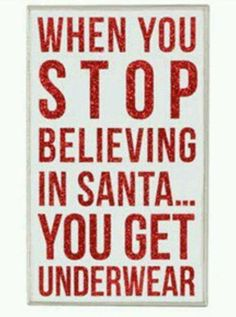 Christmas humor, yep this is what my kiddos know!