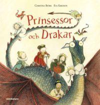 """Prinsessor och drakar - Christina Björk """"Prinsessor och drakar har befolkat sagorna sedan urminnes tider. Nu kommer nya självständiga, roliga prinsessor och tar plats i den moderna barnboken.     En riktigt härlig, annorlunda bok om sju prinsessor och ännu flera drakar, skriven och illustrerad av drak- och prinsessexperterna Christina Björk och Eva Eriksson, lyser upp barnboksvåren 2011."""""""