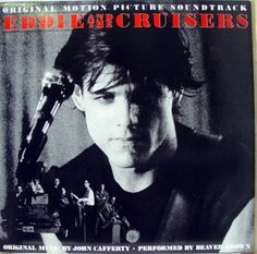 Eddie & the Cruisers [LP Record]  original motion picture soundtrack  eddie and the Cruisers 1983 LP  music by John Cafferty  Performed by Beaver Brown  http://www.musicdownloadsstore.com/eddie-the-cruisers-lp-record/