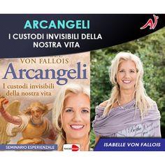 Arcangeli - i nostri custodi invisibili - Isabelle Von Fallois (In Offerta Promo Limitata a € 49 anzichè € 69)