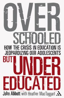 Buy Overschooled but Undereducated: How the Crisis in Education is Jeopardizing Our Adolescents by Dr John Abbott and Read this Book on Kobo's Free Apps. Discover Kobo's Vast Collection of Ebooks and Audiobooks Today - Over 4 Million Titles! Education Reform, Education System, Learn French, Learn English, Prue Leith, Japanese Language Proficiency Test, Top Nursing Schools, Intrinsic Motivation, Spanish Phrases