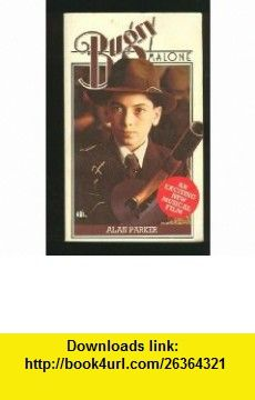 Bugsy Malone (9780553105315) Alan Parker, Photographs , ISBN-10: 0553105310  , ISBN-13: 978-0553105315 , ASIN: B000CSYUFQ , tutorials , pdf , ebook , torrent , downloads , rapidshare , filesonic , hotfile , megaupload , fileserve