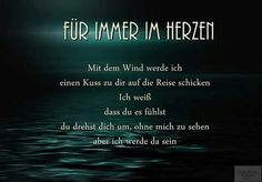 Für-immer-in-ewiger-Liebe Herzchen Miss My Mom, Miss You, Favorite Quotes About Life, German Quotes, Magic Words, Feelings And Emotions, In Loving Memory, Good Thoughts, Grief