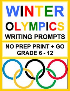 Winter Olympics 2018 Writing Activities for middle school and high school students. Can't get your disengaged reluctant students interested in writing? Enjoy 30 NO PREP Winter Olympics 2018 Writing Prompts - 10 informational - 10 persuasive - 10 narrative