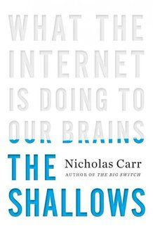 The Shallows by Nicholas Carr.  Just finished this.  It's a fascinating read.  The Internet IS changing the way our brains think, how we read, and our way of being.