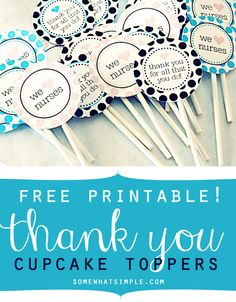Free thank you cupcake toppers for nurses
