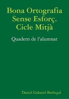 ortografia sense esforç Catalan Language, Creative Teaching, Valencia, College, Classroom, Songs, Writing, School, Students