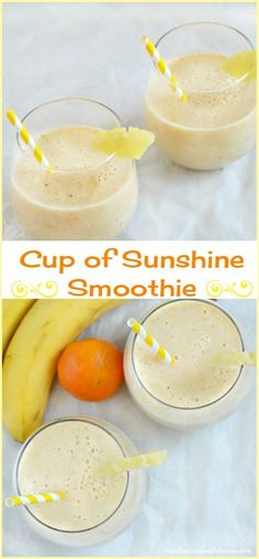 Cup of Sunshine Smoothie ~ Made with bananas, pineapple, mandarin oranges and yogurt. This healthy fruit smoothie is perfect for breakfast and a fun way to start your day!