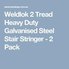 Weldlok 2 Tread Heavy Duty Galvanised Steel Stair Stringer - 2 Pack