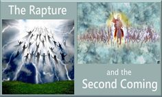 The Rapture and the Second Coming - Two Separate Events