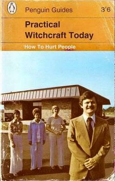 A guide to hurting people through witchcraft. About as effective as Christians praying for atheists to spontaneously combust in hellfire.