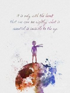Most memorable quotes from The Little Prince , a Film based on Novel. Find important The Little Prince Quotes from book. The Little Prince Quotes about a prince's childhood. Art Prints, Inspiration, Illustration, Inspirational Posters, Disney Wallpaper, Disney Art, Art, Funny Prints