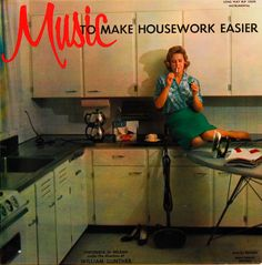 Music to Make Housework Easier, Funny Vintage Album Covers.