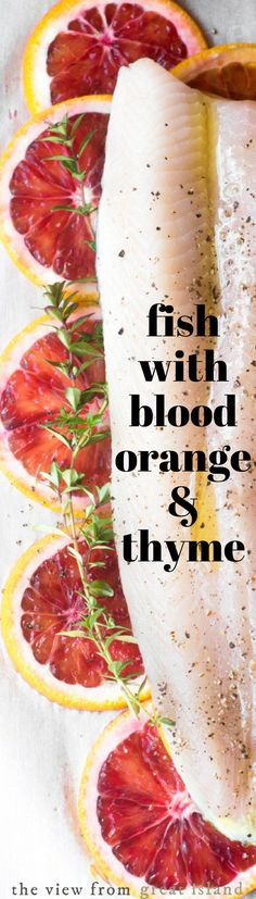 There isn't a healthy epithet you can hurl at this Fish with Blood Orange and Thyme in Parchment that doesn't fit — low calorie, low carb, gluten free, Paleo, low fat, Whole30… and while you're at it you can throw in beautiful and delicious. It's great to have in your arsenal of recipes for when you feel the urge to cleanse.