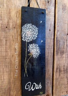 Dandelion Painting Wish Original Painting Black and white Home Decor Reclaimed wood art Garden Art Pallet Art Gifts for her USD) by TheChickenStudio Reclaimed Wood Art, Diy Wood, Wood Wood, Dandelion Painting, Palette Art, Hand Painted Signs, Painted Rocks, Painted Wood, String Art