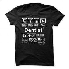 DENTIST - #t shirt design website #fitted shirts. SIMILAR ITEMS => https://www.sunfrog.com/No-Category/DENTIST-5639-Black-54930250-Guys.html?60505