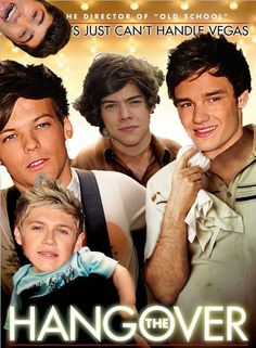 One Direction hangover edition.... It's really funny because this works out really well. And Zayn could be Doug because he's missing the whole time hahahahaha