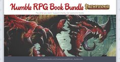 Pathfinder books as pdfs for super discounted price. rpg fans or soon-to-be ones should jump on this quick. humble bundle and paizo have gone above and beyond on it.