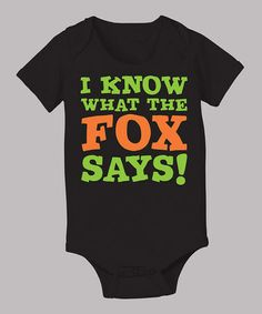 Take a look at this Black & Green 'I Know What the Fox Says' Bodysuit - Infant by KidTeeZ on #zulily today!