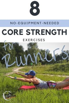 8 Core Strengthening Exercises for Trail Runners (No Equipment Necessary) – RELENTLESS FORWARD COMMO 8 {no equipment needed} core strength exercises for trail runners Cross Training For Runners, Strength Training For Runners, Strength Training Workouts, Weight Training, Core Strength Exercises, Fitness Exercises, Core Exercises, Ab Workouts, Interval Running Workouts
