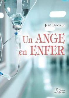 « Un ange en enfer » de Jean Ducœur