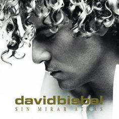 Sin Mirar Atrás - David Bisbal  (2009)