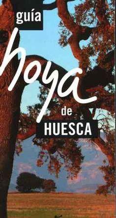 GUÍA HOYA DE HUESCA. Acín Fanlo, José Luis. Con una superficie de poco más de 2.5  Km2, la Hoya de Huesca reúne recursos turísticos de primer orden en diversidad de campos. Fortalezas medievales, fiestas singulares, actividades deportivas en espacios naturales inimitables, contemplación del vuelo de las rapaces y las grullas, construcciones geológicas...Disponible en http://roble.unizar.es/record=b1696532~S4*spi