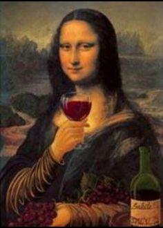 no wonder Mona Lisa wears a grin Lisa Gherardini, Mona Friends, La Madone, Mona Lisa Parody, Mona Lisa Smile, Wine Art, In Vino Veritas, Italian Artist, Art Plastique