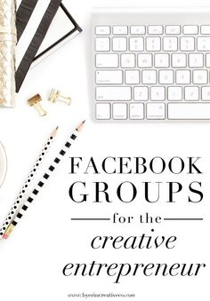 Facebook groups have become a well of networking opportunity for creative entrepreneurs. Find the top groups for creatives!