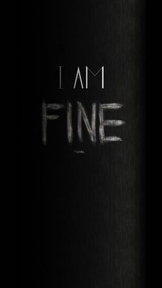 """I am fine, thanks."""