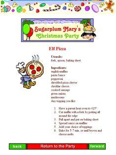 One of Sugarplum Mary's favorites is ELF PIZZA.